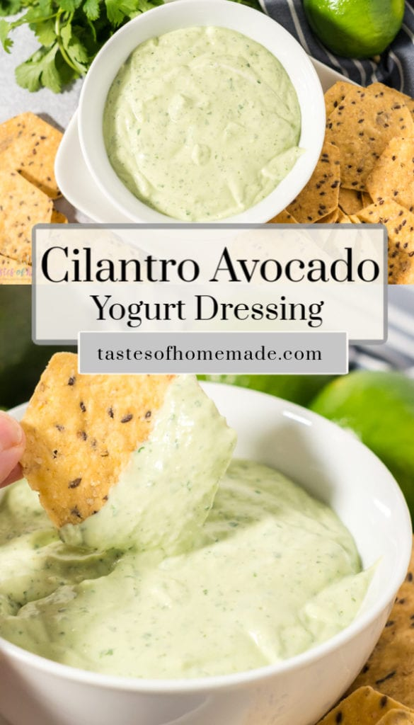 A tortilla chip is being dipped into a bowl of cilantro avocado yogurt dressing