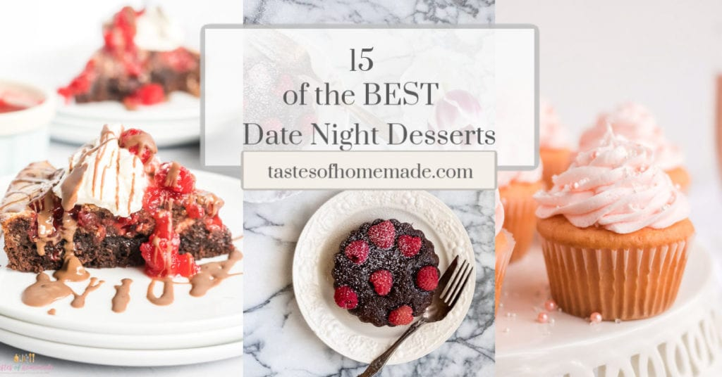 3 date night desserts in a collage