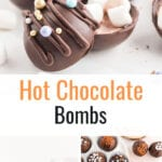 Collage of chocolate bombs and hot chocolate in a mug with text overlay.
