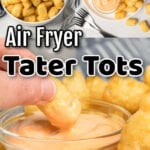 Collage of tater tot images with text overlay.