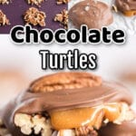 Collage of chocolate turtle candy images with text overlay.