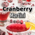 Collage of cranberry martini images with text overlay.