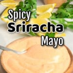 Collage of spicy mayo photos with text overlay.