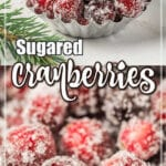 Two close up images of candied cranberries with text overlay.